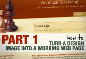 Part 1: How to Turn a Design Image Into a Working Web Page