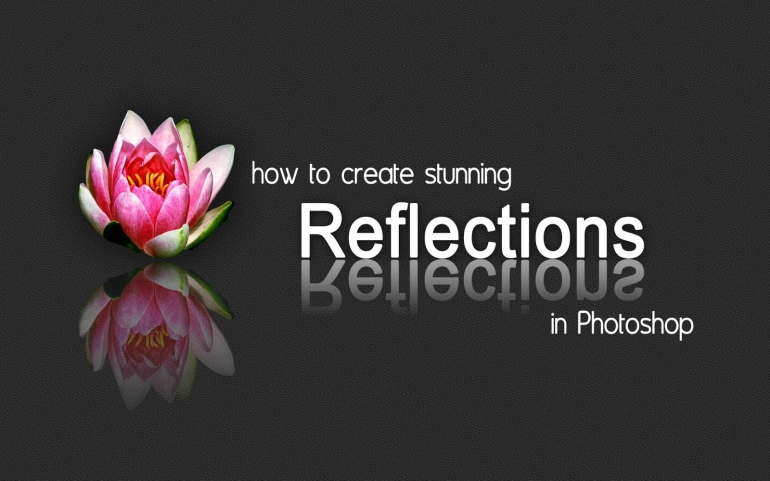 How to Create Stunning Reflections in Photoshop | Photoshop CS6 Tutorials