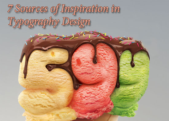 7 Sources of Inspiration in Typography Design