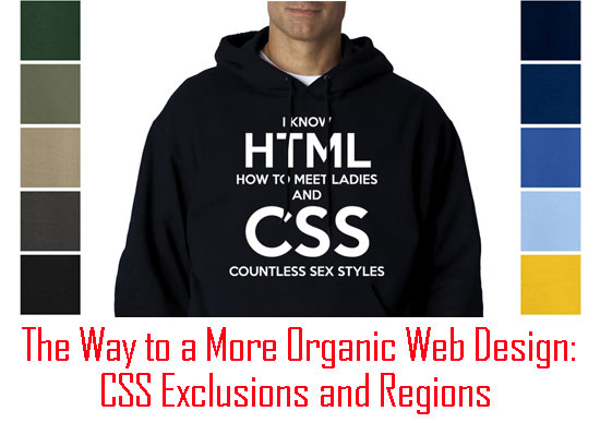 The Way to a More Organic Web Design: CSS Exclusions and Regions