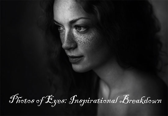 Photos with Eyes: Inspirational Breakdown