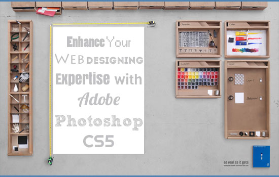 Enhance Your Web Designing Expertise with Adobe Photoshop CS5