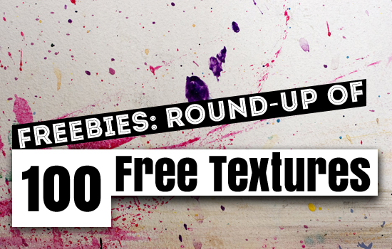 Freebies: Round-up of 100 Free Textures