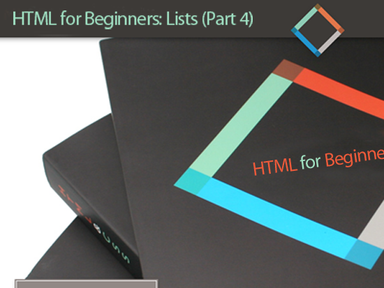 HTML for Beginners: Unnumbered, Numbered, Definition and Nested Lists (Part 4)