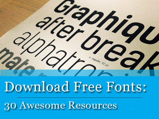 Download Free Fonts: 30 Awesome Resources