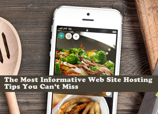 The Most Informative Web Site Hosting Tips You Can't Miss