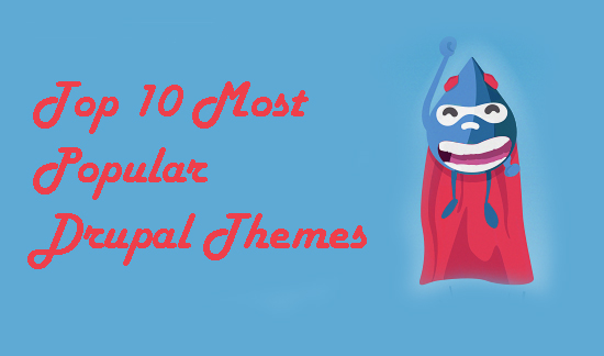 Top 10 Most Popular Drupal Themes