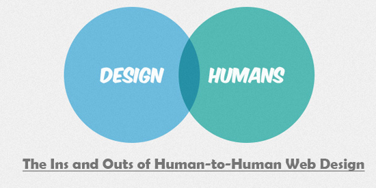 The Ins and Outs of Human-to-Human Web Design