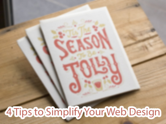 4 Tips to Simplify Your Web Design