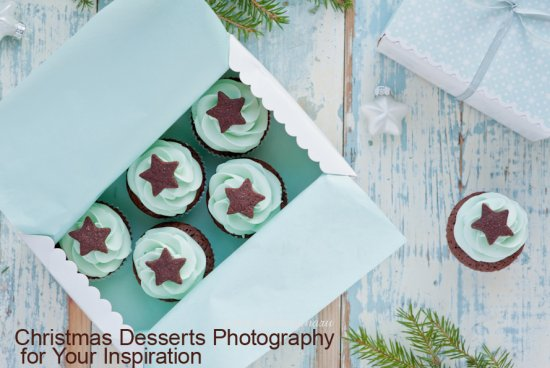 Christmas Desserts Photography for Your Inspiration