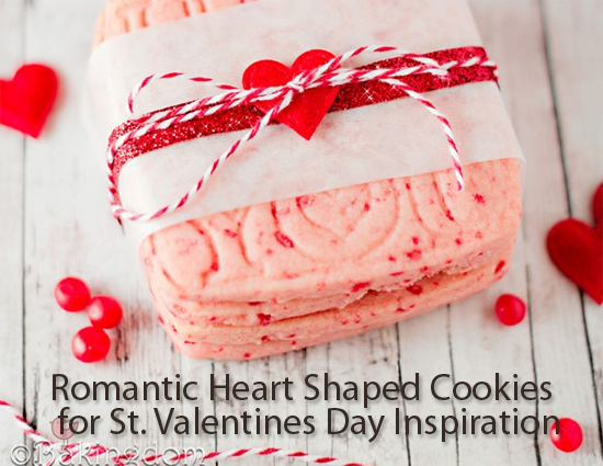 Romantic Heart Shaped Cookies for St. Valentine's Day Inspiration