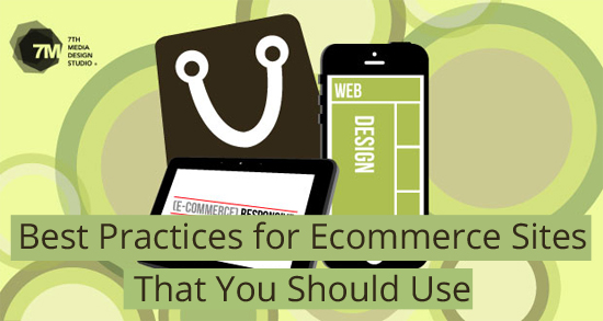 Best Practices for Ecommerce Sites That You Should Use