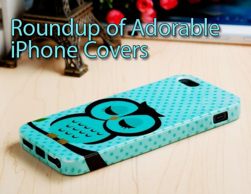 Roundup of Adorable iPhone Covers