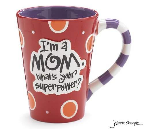I'm A Mom, What's Your SuperPower?