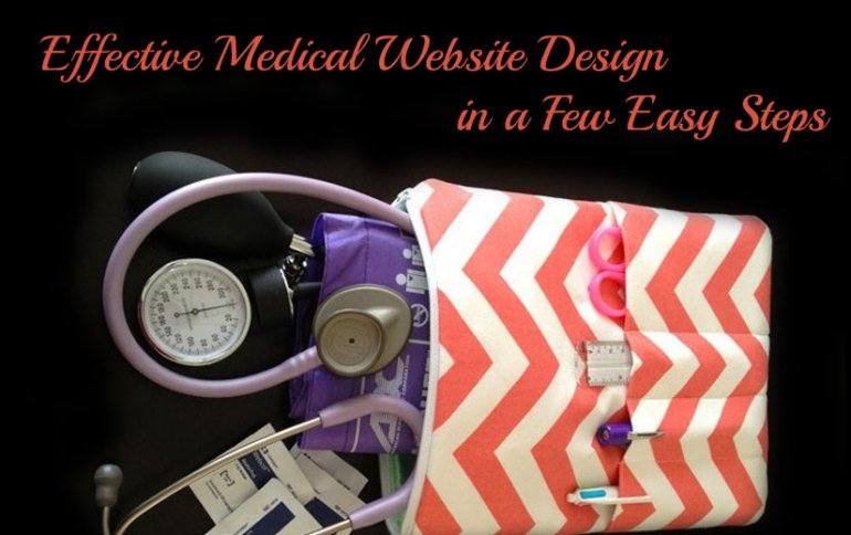 Effective Medical Website Design in a Few Easy Steps