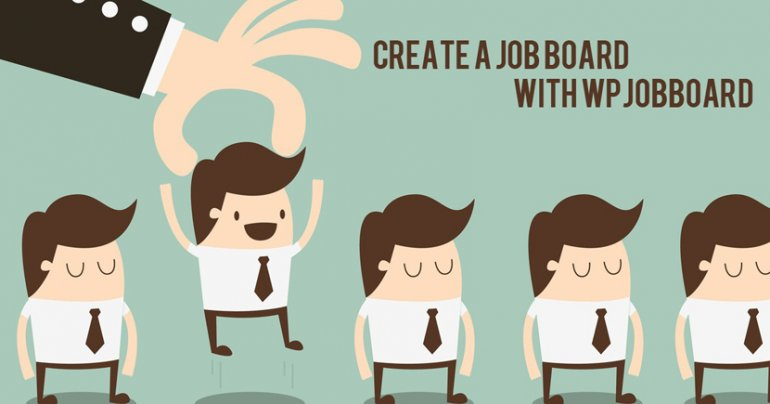 Create A Job Board With WPJobBoard