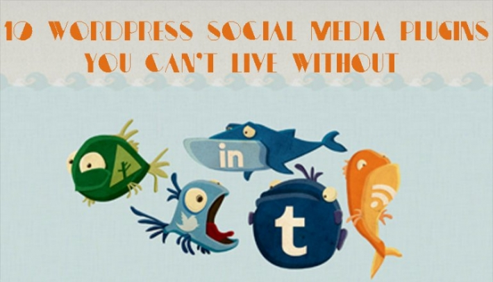 10 WordPress Social Media Plugins You Can't Live Without