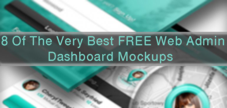 8 Of The Very Best FREE Web Admin Dashboard Mockups