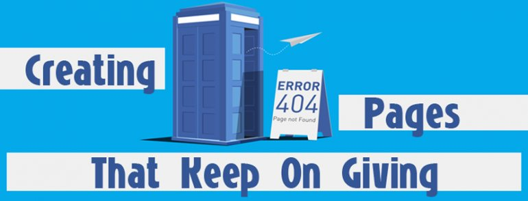 Creating 404 Error Pages That Keep On Giving