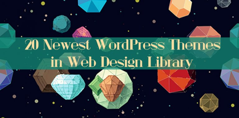 20 Newest WordPress Themes in Web Design Library