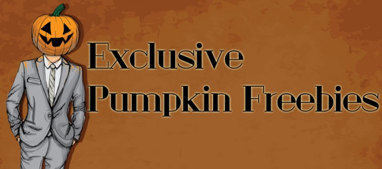 Exclusive Pumpkin Freebies, People!