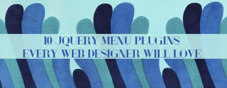 10 JQuery Menu Plugins Every Web Designer Will Love