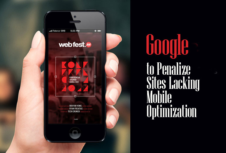 Google to Penalize Sites Lacking Mobile Optimization