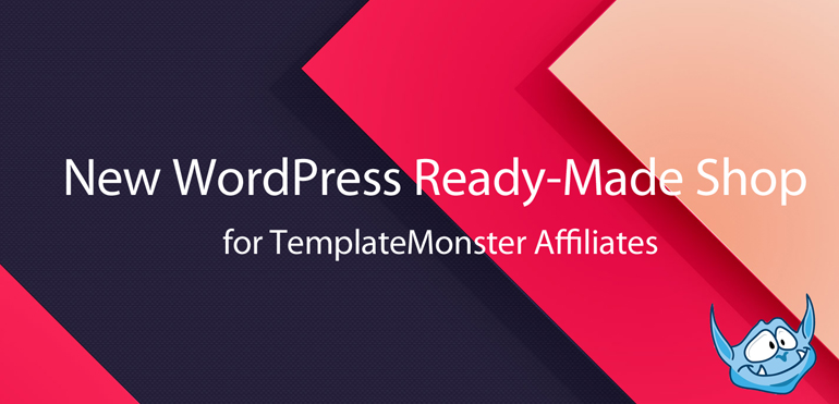 New WordPress Ready-Made Shop for TemplateMonster Affiliates