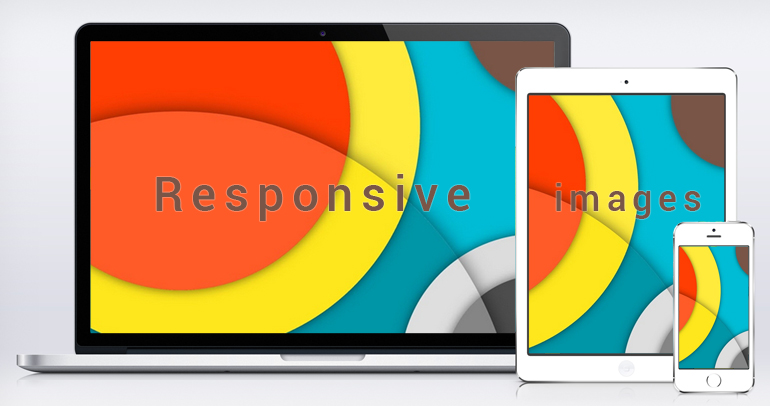 Responsive Images - Why It's a Must and 4 Ways to Have it Done