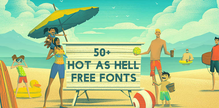 50+ Hot as Hell FREE Fonts