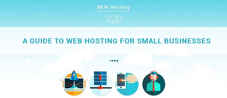 A Guide to Web Hosting for Small Businesses