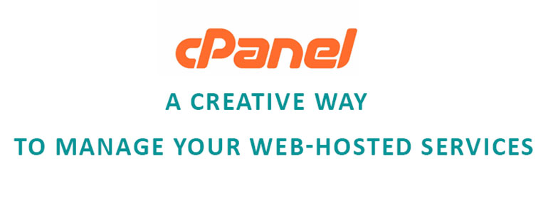 cPanel - a Creative Way to Manage Your Web-Hosted Services