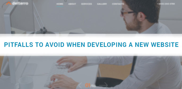 Pitfalls to Avoid When Developing a New Website