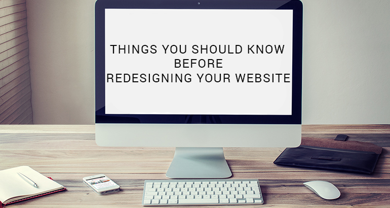 Things You Should Know Before Redesigning Your Website