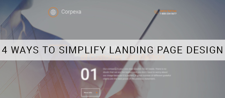 4 Ways to Simplify Landing Page Design