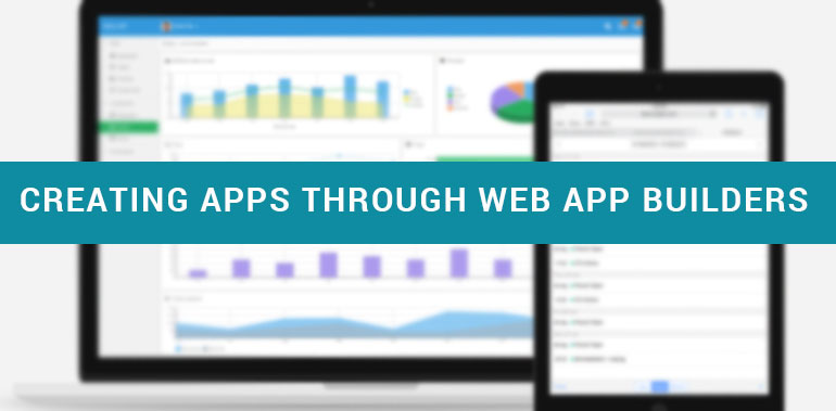Tips for an Aspiring Web App Developer - Creating Apps Through Web App Builders