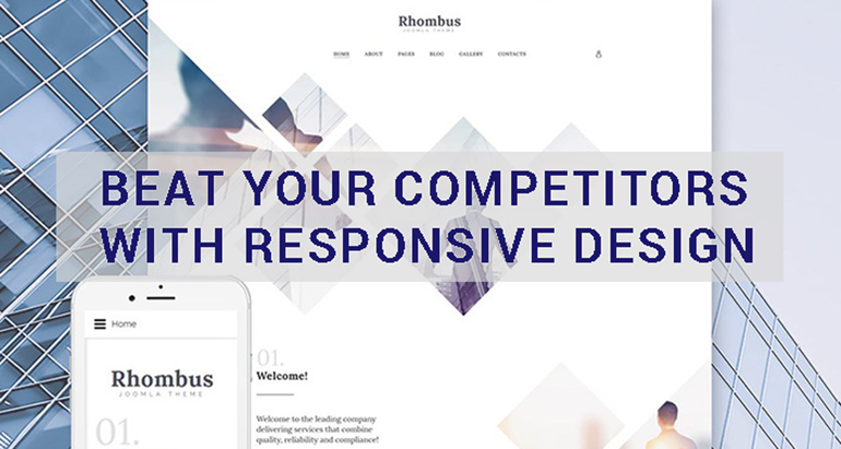 Beat Your Competitors with Responsive Design