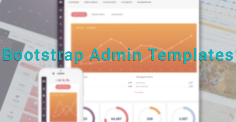 Bootstrap Admin Templates - The Best Way To Level Up Your Dashboard