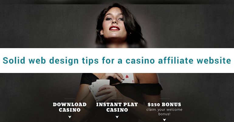 Solid Web Design Tips for a Casino Affiliate Website - Design a Site With Best User Experience