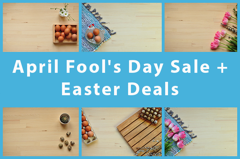 April Fool's Day Sale + Easter Deals
