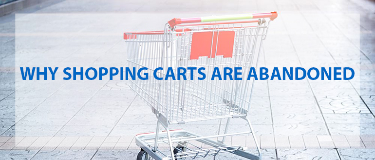 Top Design Reasons Why Shopping Carts are Abandoned Before Purchase