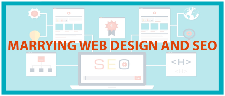Marrying Web Design and SEO: Key Considerations