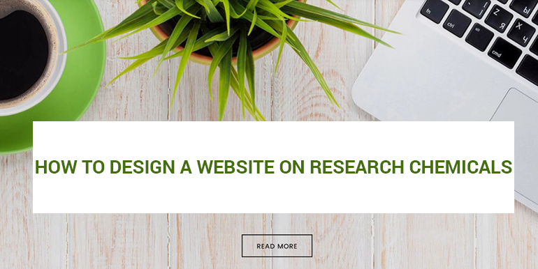 How to Design a Website on Research Chemicals