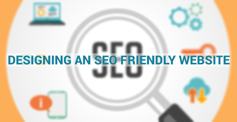 All You Need To Know About Designing an SEO Friendly Website