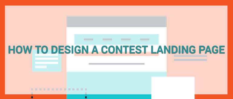 How to Design a Contest Landing Page