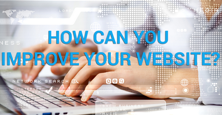 How Can You Improve Your Website?