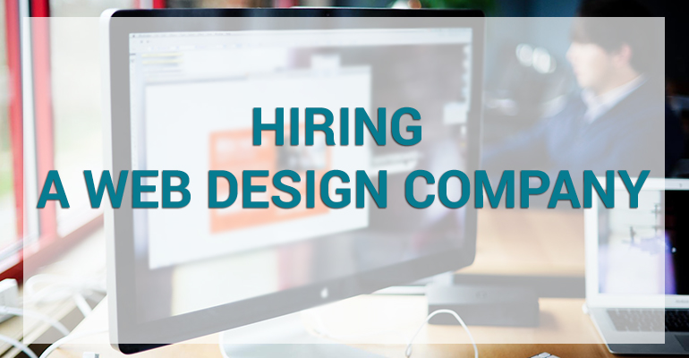 5 Factors to Consider before Hiring a Web Design Company