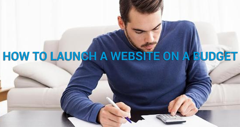 How to Launch a Website on a Budget