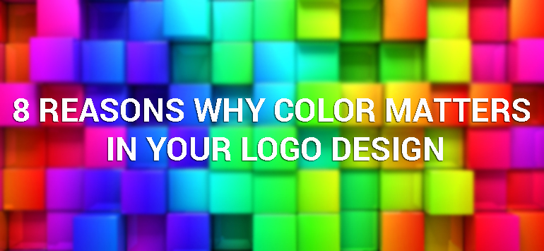 8 Reasons Why Color Matters in Your Logo Design