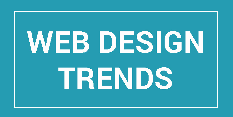 Web Design Trends to Look For in 2018